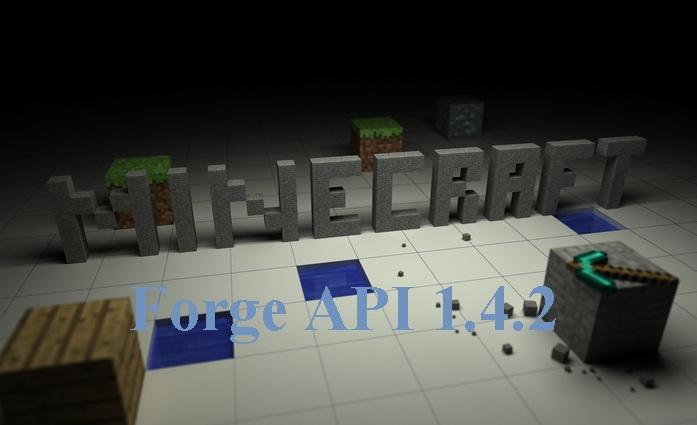 Minecraft 1 4 2] Minecraft Forge API - Games UtilitiesGames Utilities