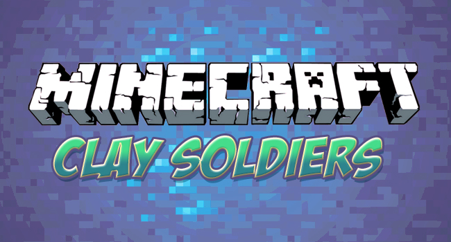 Clay Soldiers Mod for Minecraft