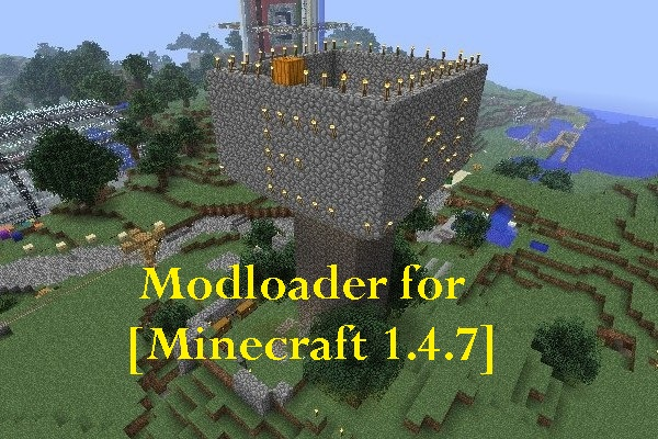MODLOADER FOR MINECRAFT 1.4.7
