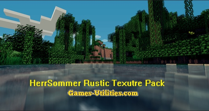 HerrSommer Rustic Resource Pack