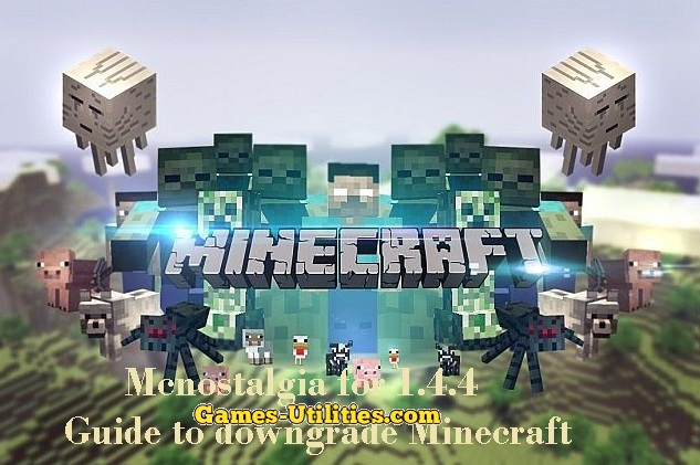 MCNostalgia Tool Download to downgrade Minecraft