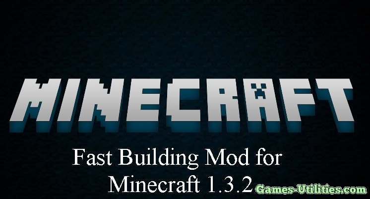 Fast Building for Minecraft 1.9.1/1.9.2/1.8.9