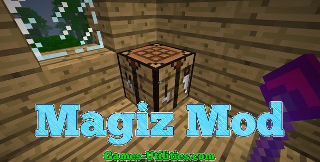 Magiz Mod for Minecraft 1.9.1/1.9.2/1.8.9